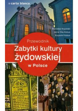 Zabytki kultury żydowskiej w Polsce Przewodnik
