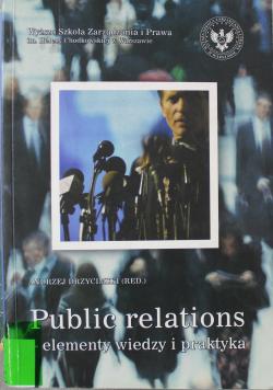 Public relations elementy wiedzy i praktyka