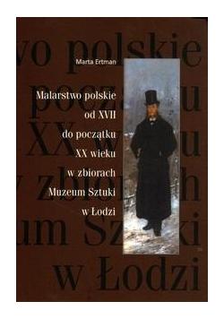 Malarstwo polskie od XVII do poczatku XX wieku