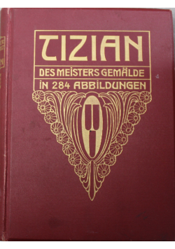Tizian Des Meisters Gemalde 1911 r