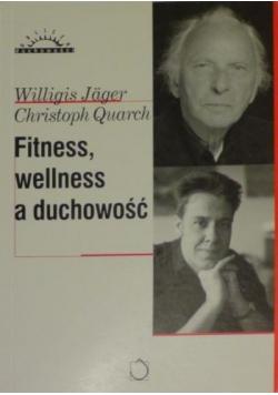 Fitness wellness a duchowość