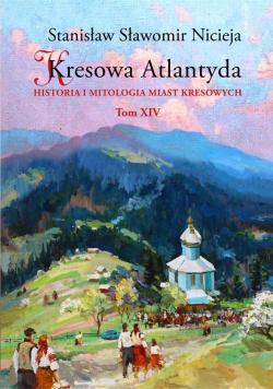 Kresowa Atlantyda T.14