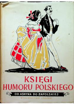 Księgi humoru polskiego. Od Asnyka do Zapolskiej