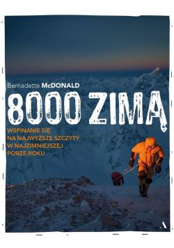 8000 zimą. Wspinanie się na najwyższe szczyty w...