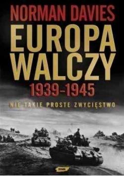 Europa Walczy 1939 - 1945