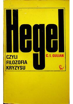 Hegel czyli filozofia kryzysu