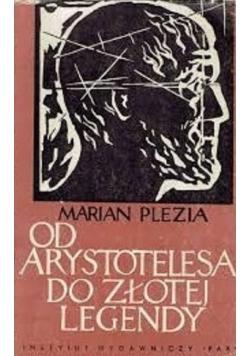 Od Arystotelesa do złotej legendy