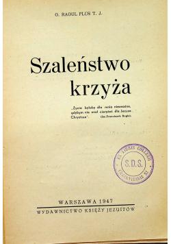 Szaleństwo krzyża 1947r