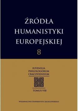 Źródła humanistyki europejskiej T.8