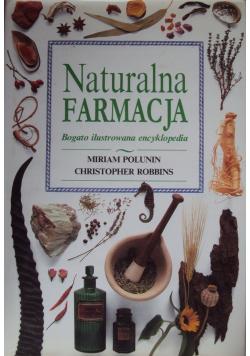 Naturalna farmacja Bogato ilustrowana encyklopedia