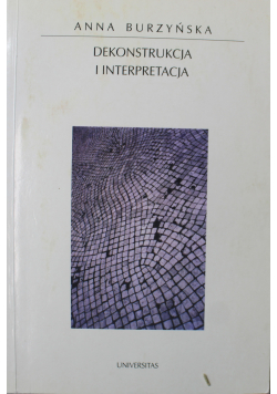 Dekonstrukcja i interpretacja