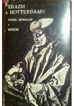Erazm z Rotterdamu Pisma moralne Wybór