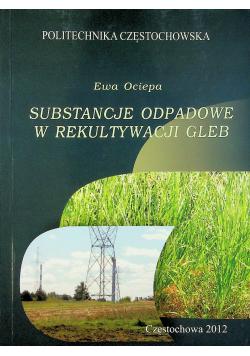 Substancje odpadowe w rekultywacji gleb
