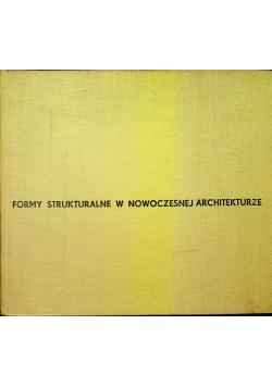 Formy strukturalne w nowoczesnej architekturze