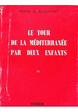 Le tour de la mediterranee par deux enfants III