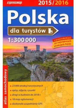 Polska dla turystów Atlas 1 : 300 000