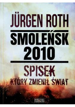 Smoleńsk 2010 Spisek który zmienił świat