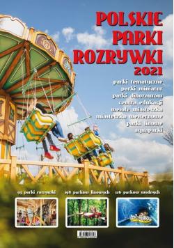 Polskie parki rozrywki 2021