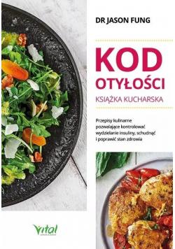 Kod otyłości Książka kucharska dla zdrowia