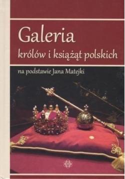 Galeria królów i książąt polskich na podstawie Jana Matejki
