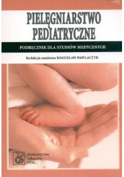 Pielęgniarstwo pediatryczne Podręcznik dla studiów medycznych