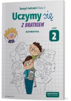 Uczymy się z Bratkiem 3 Matematyka ćw. cz.2 OPERON