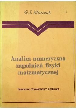 Marczuk G. I. - Analiza numeryczna zagadnień fizyki matematycznej