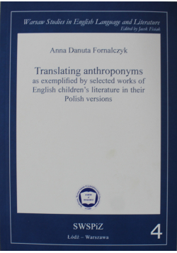 Translating antroponyms as exemplified by selected works of English chidrens literature in their Polish versions