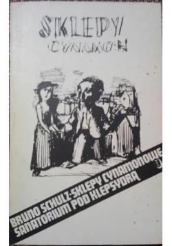 Sklepy cynamonowe /Sanatorium pod Klepsydrą