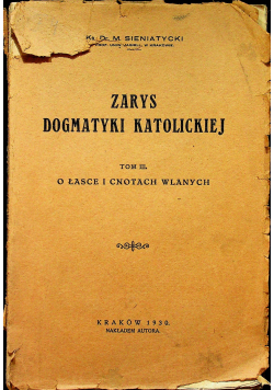 Zarys dogmatyki katolickiej Tom III 1930 r.