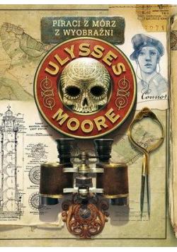 Ulysses Moore Tom 15 Piraci z Mórz Wyobraźni
