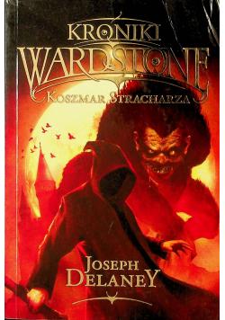 Kroniki Wardstone  Koszmar stracharza
