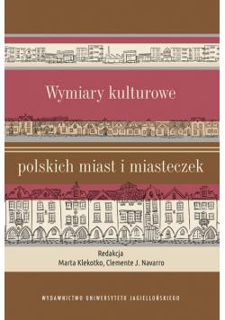 Wymiary kulturowe polskich miast i miasteczek
