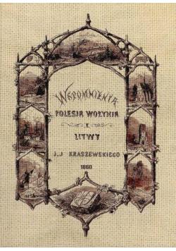 Wspomnienia Polesia, Wołynia i Litwy