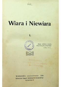 Chrystianizm i czasy obecne Tom I  Wiara i niewiara 19o6 r.