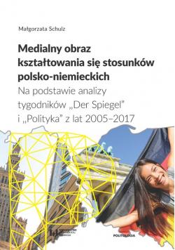 Medialny obraz kształtowania się stosunków polsko-niemieckich