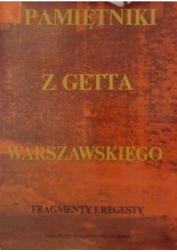 Pamiętniki z getta warszawskiego Fragmenty i regesty Autograf