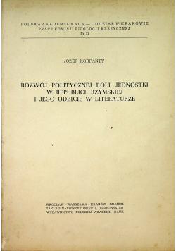 Rozwój politycznej roli jednostki w republice jednostki rzymskiej i jego odbicie w literaturze