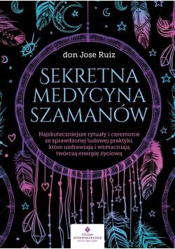 Sekretna medycyna szamanów