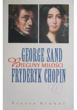 George Sand bieguny miłości Fryderyk Chopin