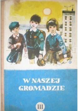 W naszej gromadzie Podręcznik do nauki języka polskiego dla klasy III