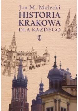 Historia Krakowa dla każdego