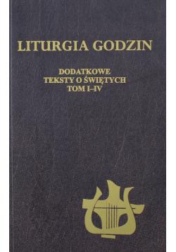 Liturgia godzin Dodatkowe teksty o świętych  Tom I do IV