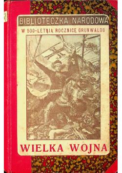Wielka wojna szkic historyczny ok 1911r