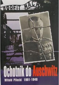 Ochotnik do Auschwitz Witold Pilecki 1901  1948