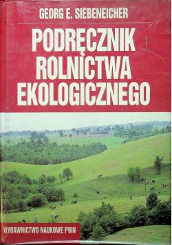 Podręcznik rolnictwa ekologicznego