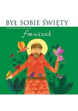 Był sobie Święty Franciszek. Audiobook