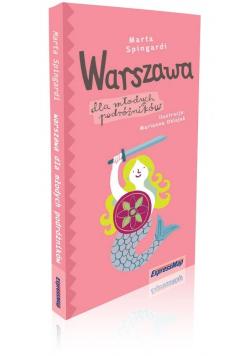 Warszawa dla młodych podróżników. Przewodnik