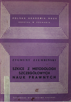 Szkice z metodologii szczegółowych nauk prawnych