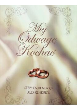 Miłej Odwagę Kochać